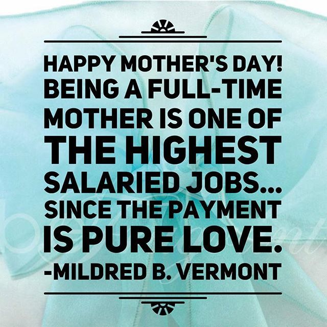 "Happy Mother's Day! ""LIKE"" if you agree!  PASS IT ON!  #Mother #Mothers #HappyMothersDay #weekend #love #family #mom #mommy #lifecoach #loving #giving #grateful #blessed #ThankYou #special #friends #cheerleader #cook #seamstress #heart #family #kids #first #momlife"