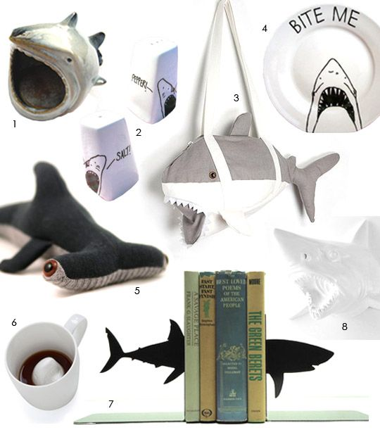 I would like to own all of these things. Home/dorm/apartment decor that never goes out of style. because sharks.