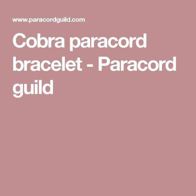 Cobra paracord bracelet - Paracord guild