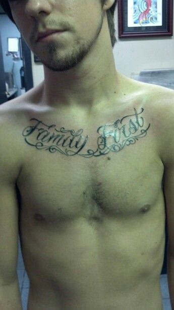 My First Chest Tattoo Family First