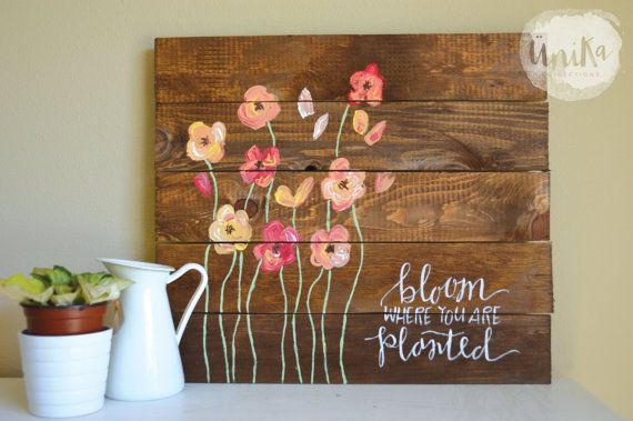 Bloom Where You're Planted Hand-Painted Pallet by UnikaCollections