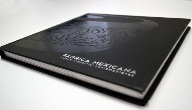 """El libro """"Fábrica Mexicana: diseño industrial contemporáneo"""" presenta los proyectos expuestos en la exhibición del mismo nombre realizada en el Museo de Arte Moderno de México DF en colaboración con Design Week México hace aproximadamente un año (vean aquí nuestro post previo)."""