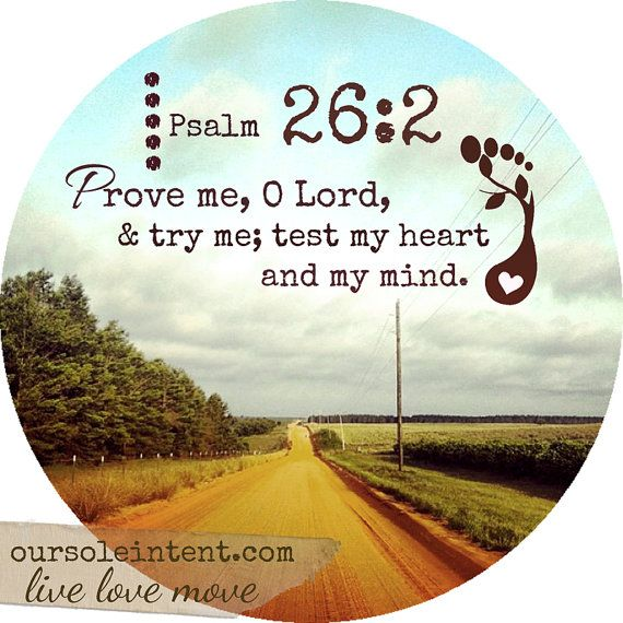 Psalm 26:2....Run Art Cling for your mirror