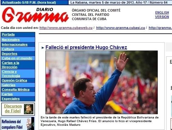 """O diário """"Granma"""", do Partido Comunista cubano, destaca a a morte do presidente venezuelano, Hugo Chávez, aos 58 anos em decorrência de um câncer. O presidente foi vítima de um câncer na região pélvica, com o qual convivia há cerca de um ano e meio, e que tentou tratar em Cuba"""