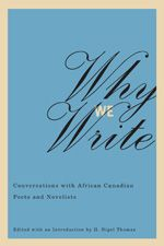 In this volume, African Canadian novelists and poets discuss the complexities of the writing experience.  #carribean #carribeanbooks #carribeannonfiction #whywewrite #diversereads #diversebooks
