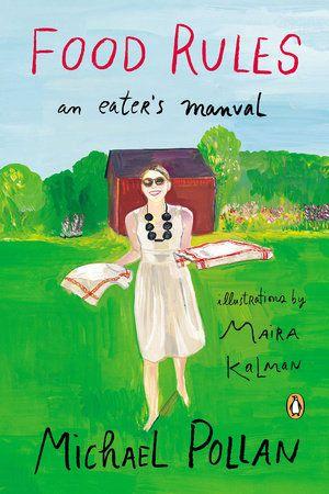 #StaffPick: Melanie Tortoroli, Editor at Viking Books recommends FOOD RULES by Michael Pollan, Illustrated by Maira Kalman