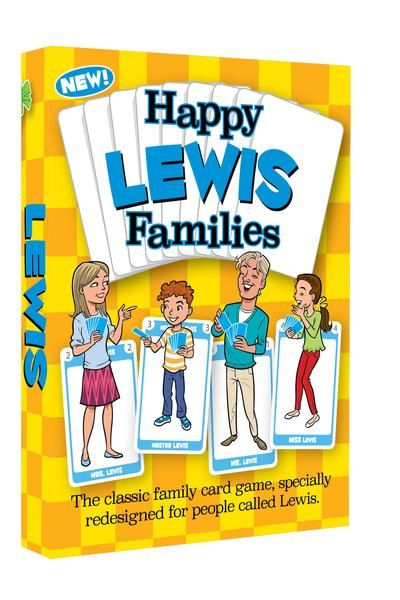 It's the all new Happy Families card game that's specifically for families with the surname Lewis.  Timeless family fun blends with extensive personalization and inspired illustration to create a totally brilliant gift for any Lewis family. Come and find out more at www.GoForItGames.co.uk