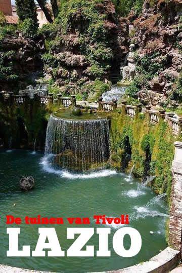 Lazio en de Tuinen van Tivoli