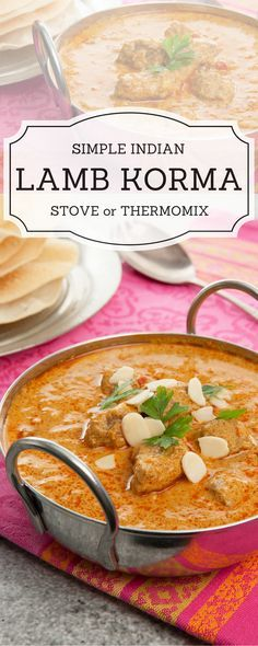 Deliciously Simple Lamb Korma Recipe! You will make this again and again!! Amazing Indian Food. Recipe includes Thermomix instructions and traditional instructions.
