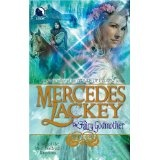 The Fairy Godmother (Tales of the Five Hundred Kingdoms, Book 1) (Mass Market Paperback)By Mercedes Lackey