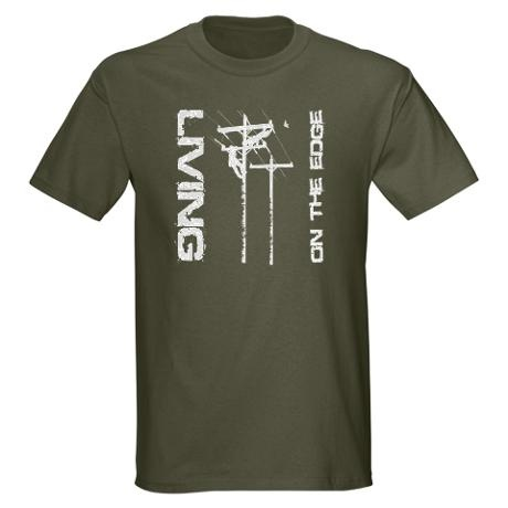 Living on the edge lineman shirt...
