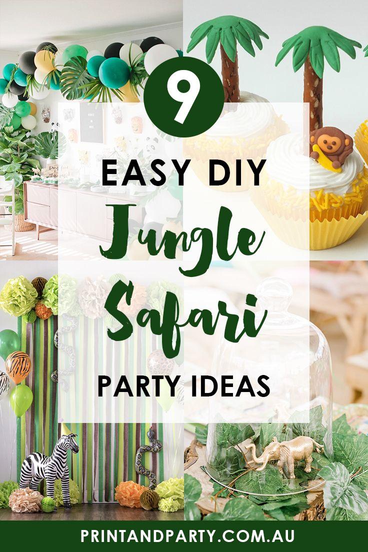 9 Easy Diy Jungle Safari Party Ideas Safari Party Jungle Safari Party Safari Party Decorations