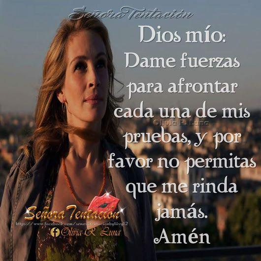 .•´¸.•*´¨) ¸.•*¨) (¸.•´ (¸.•` ¤ Dios mío dame fuerzas ✿ - Diana Nieto Carrillo - Google+