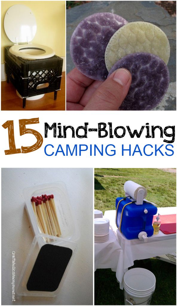 15 Mind-Blowing Camping Hacks