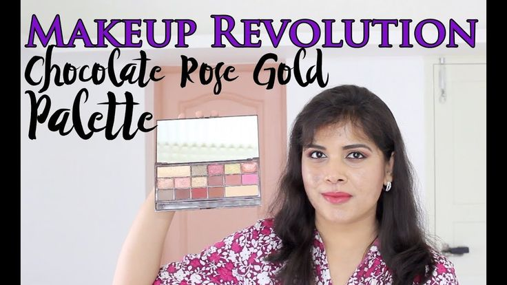 Makeup Revolution Chocolate Rose Gold Eye Palette Tutorial, Swatches, Re...