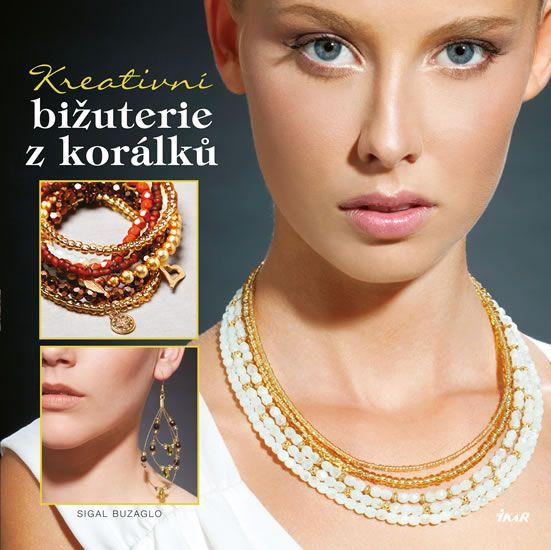 Kniha Kreativní bižuterie z korálků | bux.cz