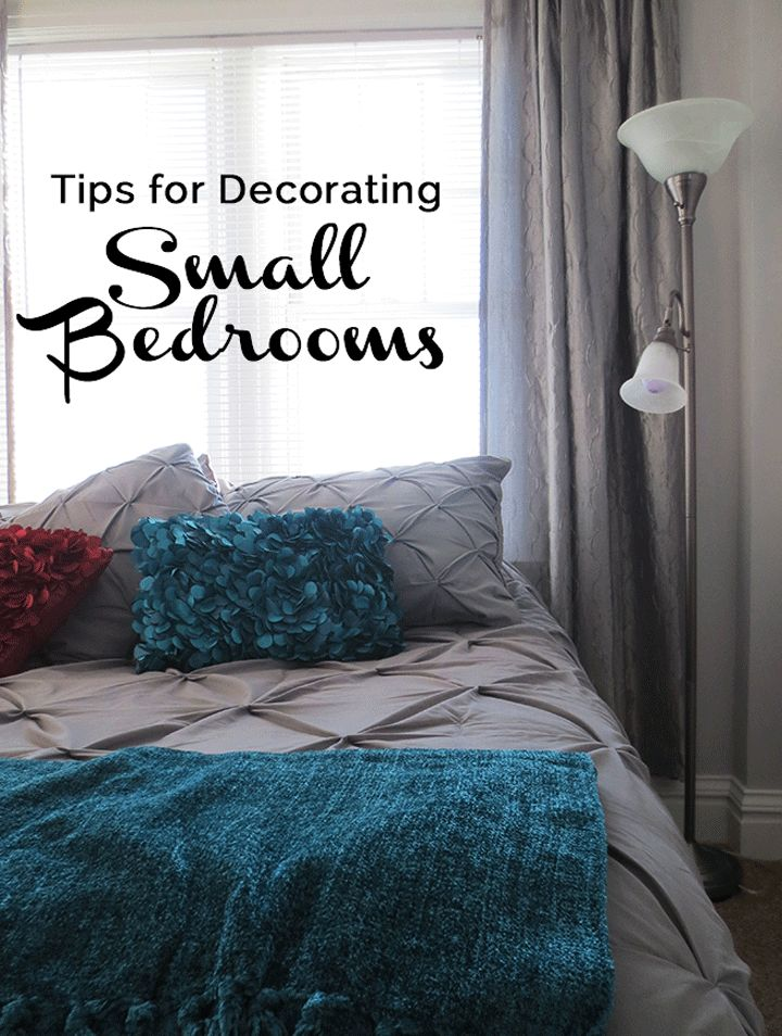 Tips For Decorating Small Bedrooms – All Things E