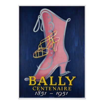 #vintage - #Bally centenaire vintage Ad Poster