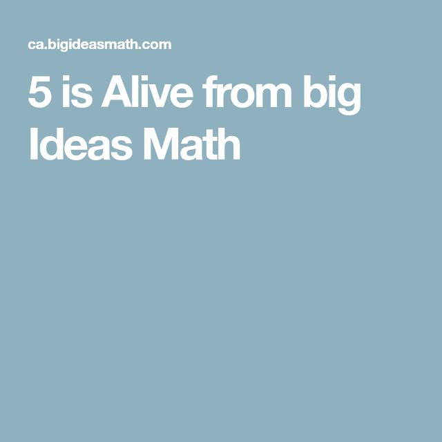 5 is Alive from big Ideas Math
