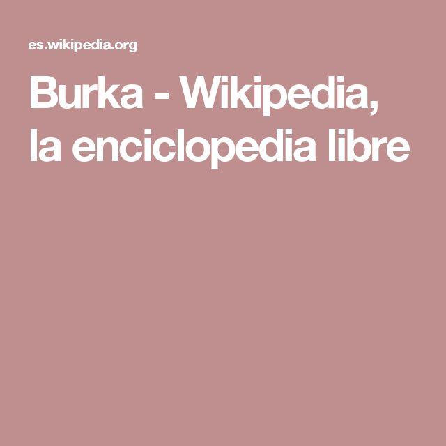 Burka - Wikipedia, la enciclopedia libre