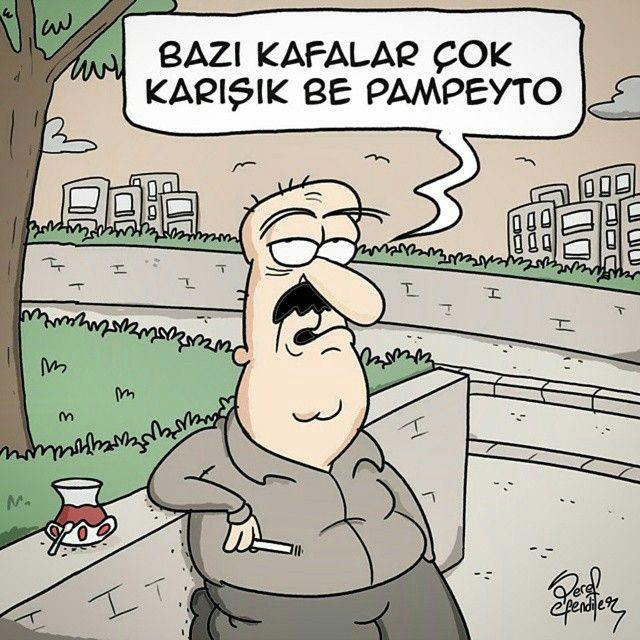 Bazı kafalar çok karışık be pampeyto.  #karikatür #mizah #matrak #komik #espri #serefefendiler