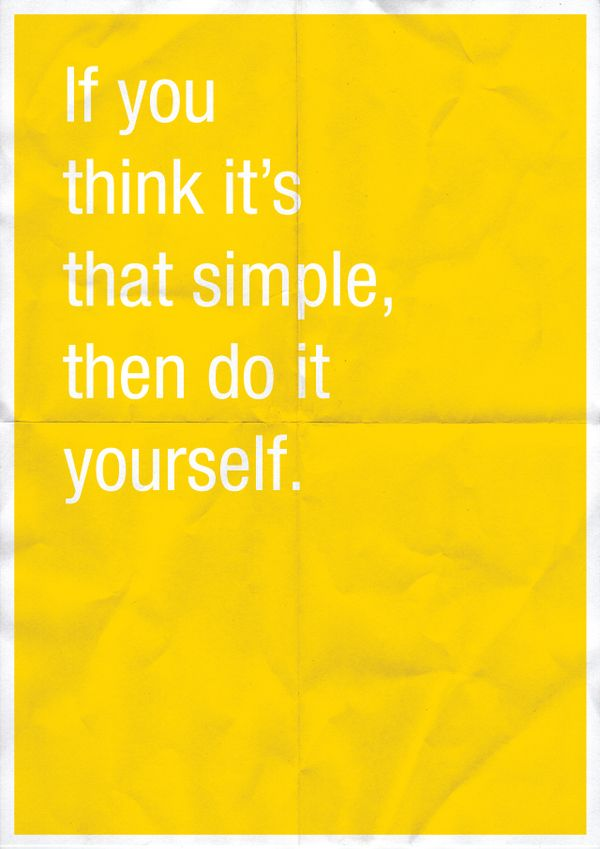 .: Remember This, Inspiration, Simple, Doityourself, Do It Yourself, Graphics Design Posters, People, Design Quotes, Annek Shorts