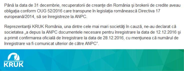 KRUK Romania este inregistrata la ANPC: http://www.economica.net/anpc-un-mini-bnr-140-de-recuperatori-de-creante-si-intermediari-credite-au-notificat-autoritatea_132677.html