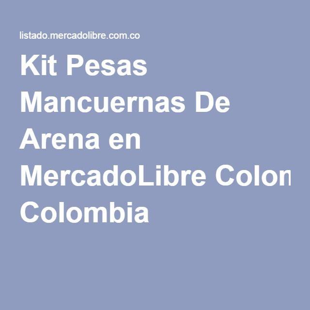Kit Pesas Mancuernas De Arena en MercadoLibre Colombia
