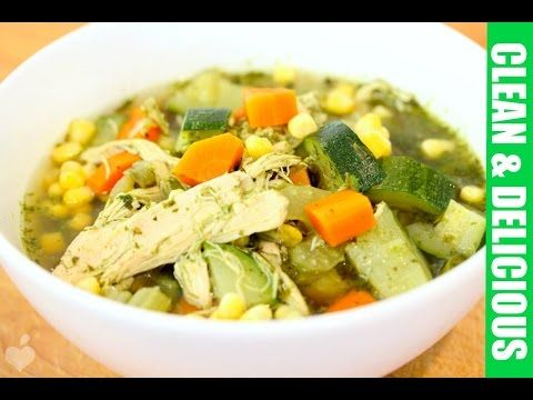 Immunity Boosting Green Chicken + Veggie Soup | Clean&Delicious® - YouTube