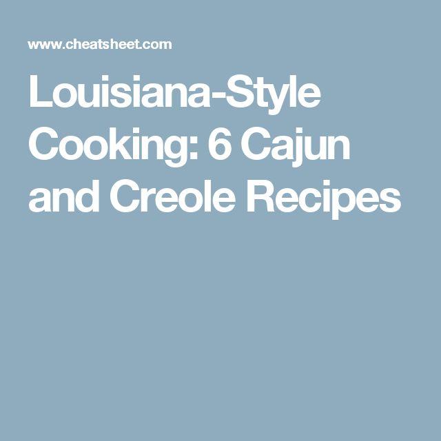 Louisiana-Style Cooking: 6 Cajun and Creole Recipes