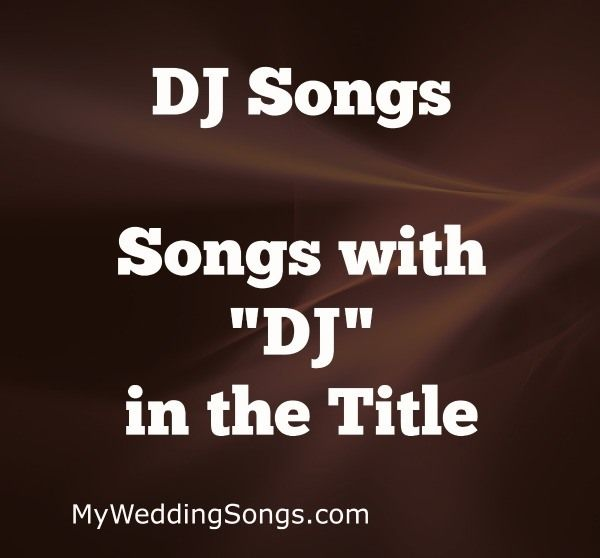 Looking for the best DJ songs? Check out our list of top 10 DJ songs. Every song has the word DJ in the song title. Let's celebrate DJs with DJ Songs.