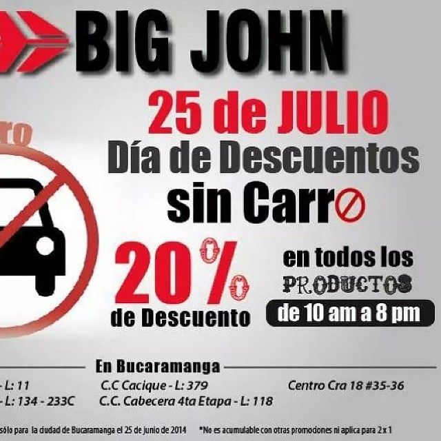 #diasincarro #sale #descuento #bucaramanga #descuentoscuartaetapa #cccuartaetapa Big jhon