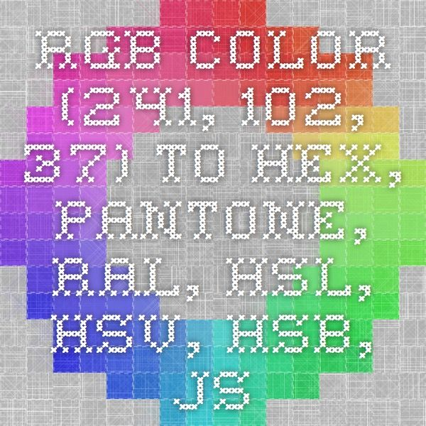 rgb color 241 102 37 to hex pantone ral