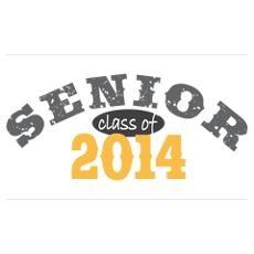 senior 2014  NOW OFFICIALLY A SENIOR