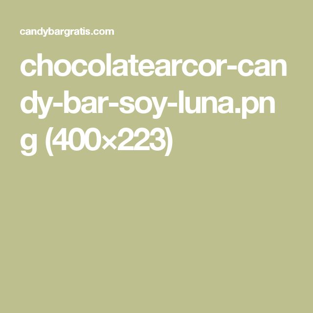 chocolatearcor-candy-bar-soy-luna.png (400×223)