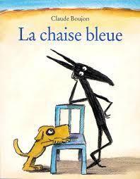 LA CHAISE BLEUE, UN ALBUM POUR FAIRE ÉMERGER LA CRÉATIVITÉ CHEZ LES ENFANTS. Par Anne-Sophie Charland  Connaissez-vous l'album La chaise bleue de Claude Boujon? Il s'agit d'un album fantastique pour travailler la créativité et l'imaginaire chez les élèves.