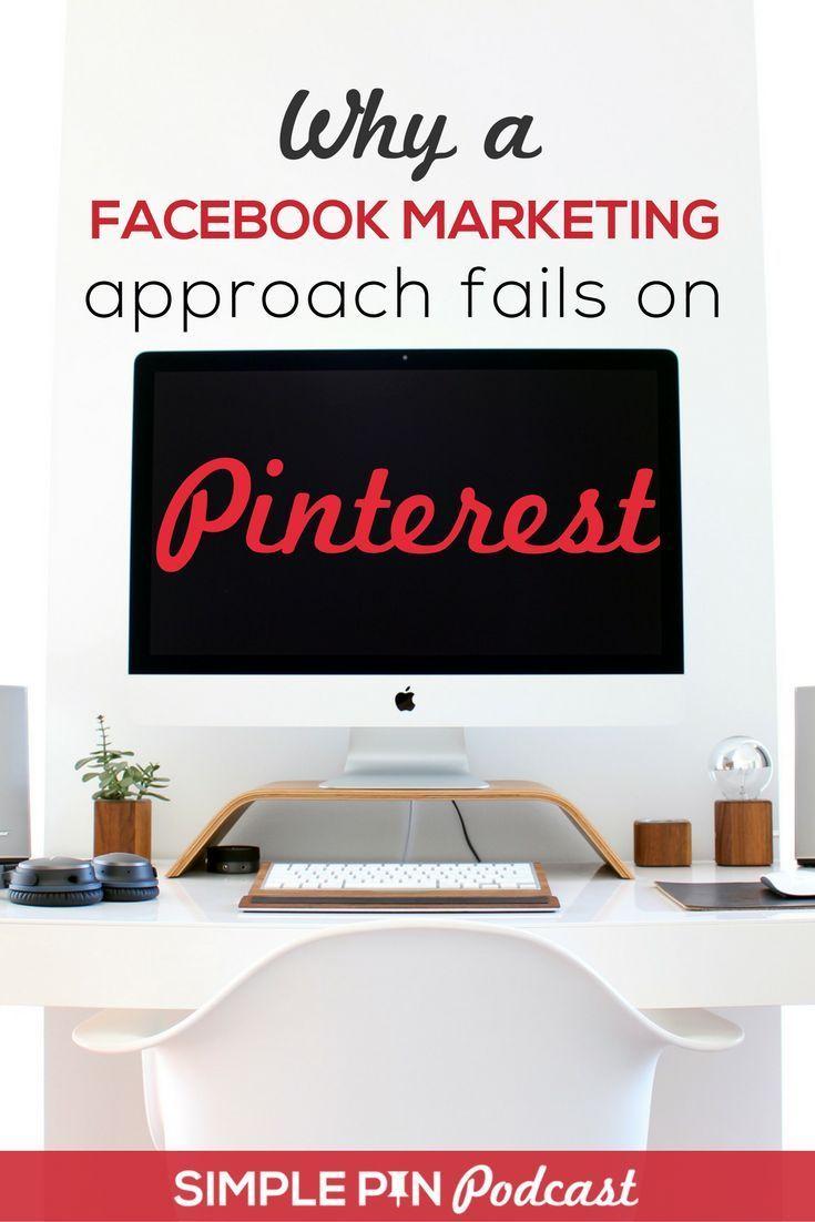Pinterest is NOT Facebook. Learn why a Facebook Marketing approach fails on Pinterest on the Simple Pin Podcast | #PinterestMarketingTips #SocialMediaTips #PinterestVsFacebook #PinningStrategies
