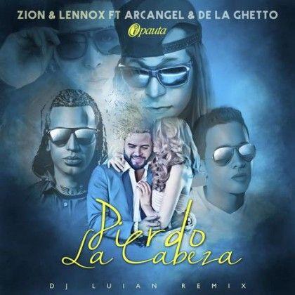 #ZionYLennox #Arcangel #DeLaGhetto – Pierdo La Cabeza via #FullPiso #astabajoproject #Orlando #Miami #LosAngeles #reggaeton #seo