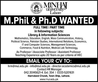 MPhil & Ph.D WANTED univers I akiore FULL TIME I PART TIME in following subjects: Library & Information Sciences Mathematics Education English Mass Communication History Political Science Pakistan Studies International Relations Economics IT and Computer Sciences Management Sciences Commerce Food & Nutrition Medical Lab Technology. As Professor I Associate Professor I Assistant Professor Teaching Experience upto 20 Years as per criteria of HEC EMAIL YOUR CV TO: hrm@mul.edu.pk…