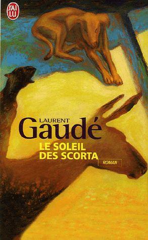 Le Soleil des Scorta de Laurent Gaudé