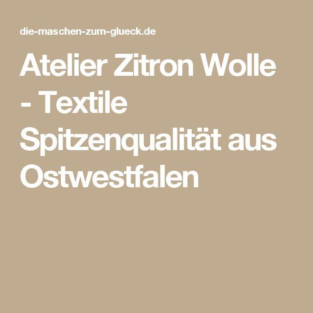Atelier Zitron Wolle - Textile Spitzenqualität aus Ostwestfalen
