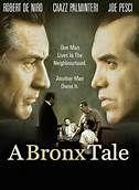 A Bronx Tale (1993). [R] 121 mins. Starring: Robert De Niro, Chazz Palminteri, Lillo Brancato, Jr., Taral Hicks, Francis Capra, Kathrine Narducci and Joe Pesci