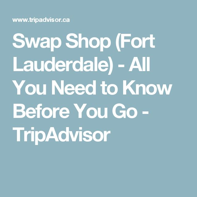 Swap Shop (Fort Lauderdale) - All You Need to Know Before You Go - TripAdvisor