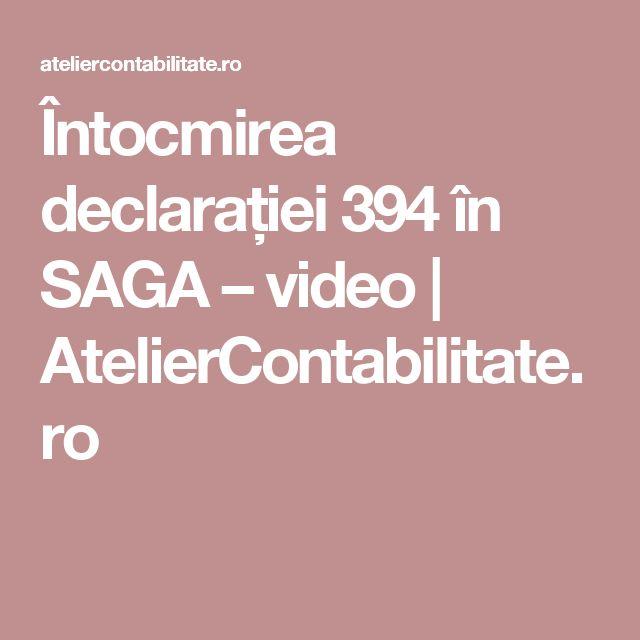 Întocmirea declarației 394 în SAGA – video | AtelierContabilitate.ro