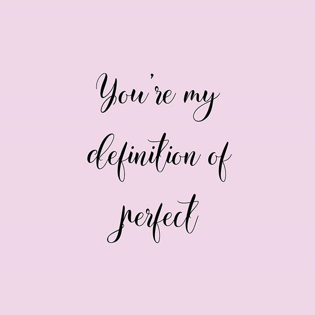 Perfect Quotes Sweet Quotes | Love typography | Perfect quote | You're my  Perfect Quotes