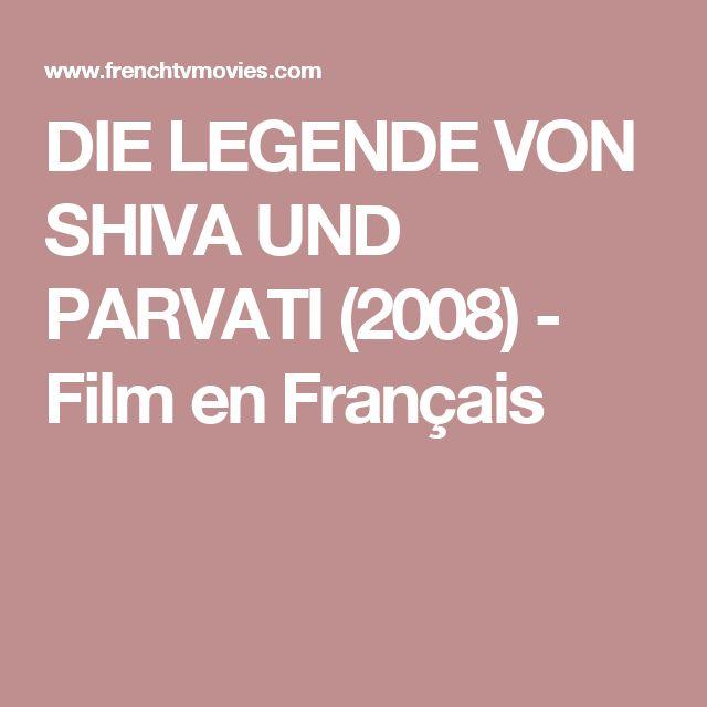 DIE LEGENDE VON SHIVA UND PARVATI (2008) - Film en Français