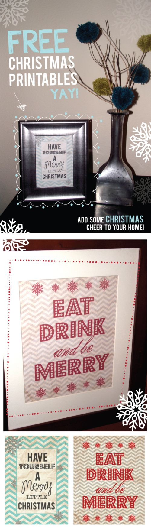 Christmas Printables I would use the Eat, Drink and Be Merry for holiday party invites or as part of a tablescape