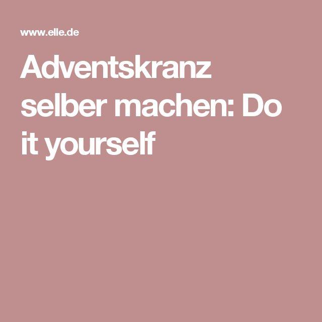 Adventskranz selber machen: Do it yourself