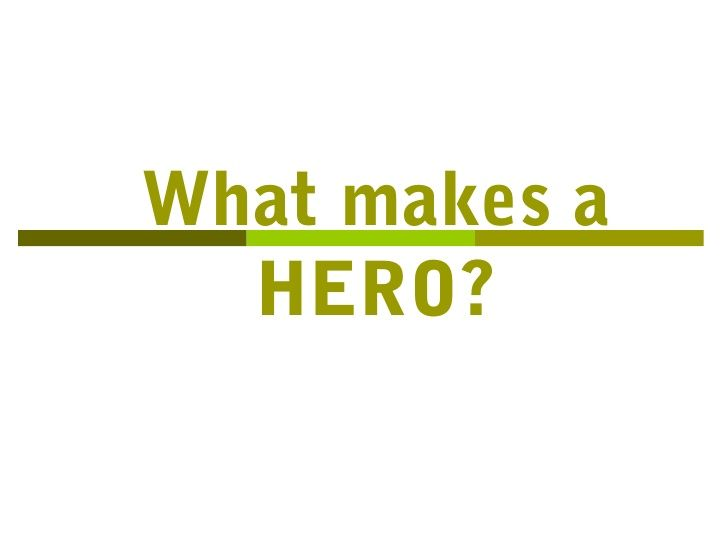 definition of hero essay
