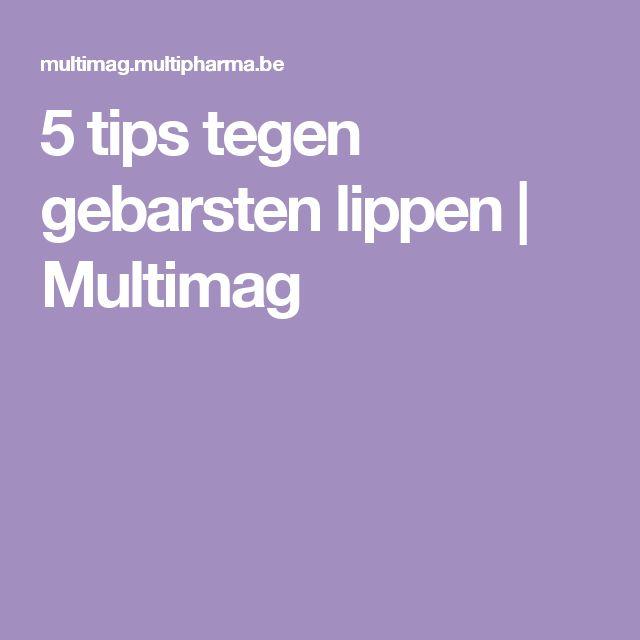 5 tips tegen gebarsten lippen | Multimag